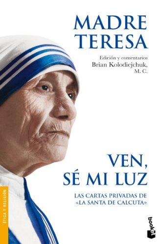 Ven, sé mi luz (Divulgación) por Madre Teresa
