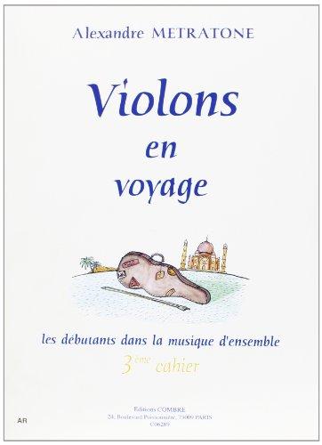 Violons en voyage - 3° cahier pour 1, 2 ou 3 Violons et piano