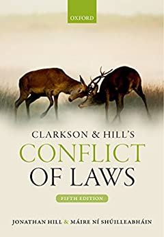 Clarkson & Hill's Conflict of Laws (English Edition) eBook