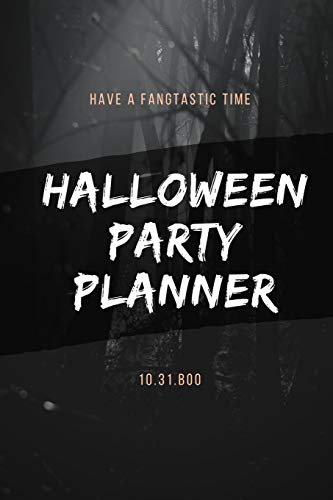 ner: HAVE A FANG-TASTIC NIGHT!  This spook-tacular Halloween Party & 31 Day October Daily Planner is just what you need to plan out your theme, decorations, candy and so much more! ()