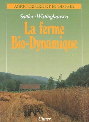La ferme bio-dynamique