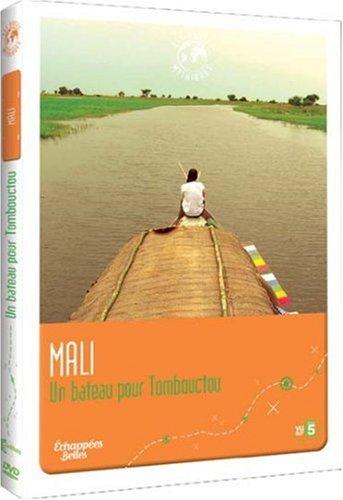 Echappées Belles : Mali - Un bateau pour Tombouctou