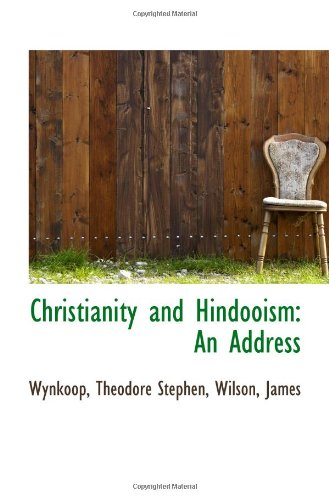 Christianity and Hindooism: An Address