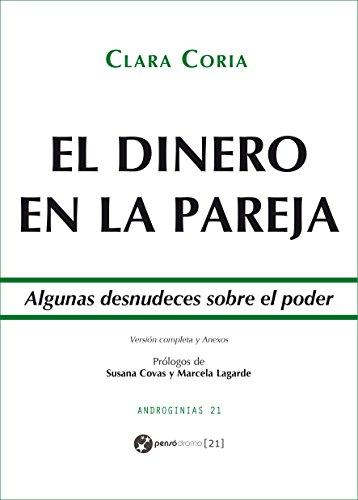 El dinero en la pareja: Algunas desnudeces sobre el poder (Androginias 21) por Clara Coria