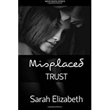 Misplaced Trust: Volume 2 (Misjudged)