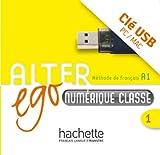Alter Ego 1 - Manuel Numerique Interactif Pour L'Enseignant (Cle USB)