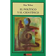 Amazon.es: el politico y el cientifico max weber: Libros