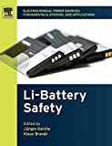 Electrochemical Power Sources: Fundamentals, Systems, and Applications: Li-Battery Safety