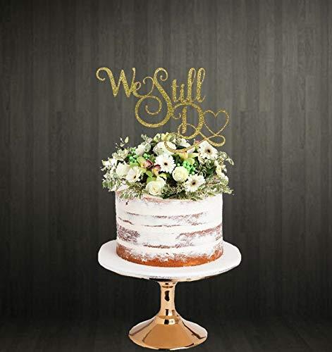 Andrea1Oliver Hochzeitstag Cake Topper Gel¨¹BDE Erneuerung Cake Topper Cake Topper Wir Machen Immer noch Cake Topper Jubil?um Cake Topper -