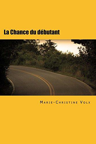 Couverture du livre La Chance du débutant: French for foreigners (Inspecteur Dulac)