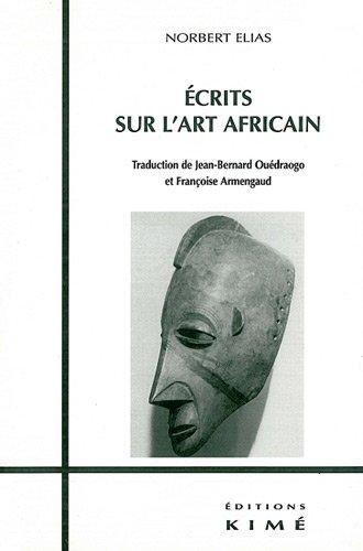 Ecrits sur l'art africain por Norbert Elias
