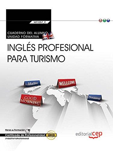 Cuaderno alumno. Inglés profesional turismo Transversal:
