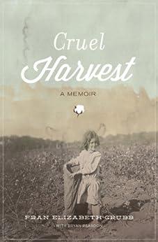 Cruel Harvest: A Memoir di [Grubb, Fran]