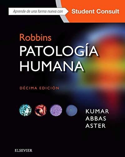 Robbins. Patología humana. Student Consult - 10ª edición por Vinay Kumar