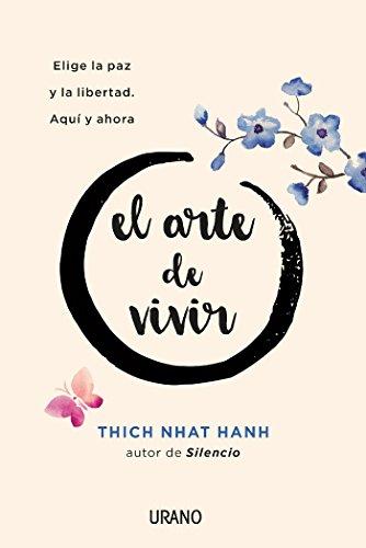El Arte de Vivir (Crecimiento personal) par Thich Nhat Hanh