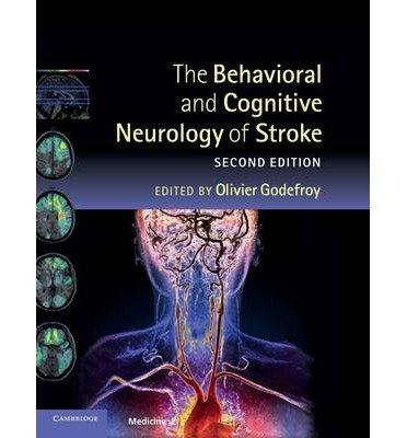 [(The Behavioral and Cognitive Neurology of Stroke)] [ Edited by Olivier Godefroy ] [January, 2014]