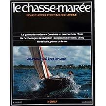 CHASSE MAREE (LE) [No 30] du 01/07/1987 - le goemonier moderne - construire un canot en bois , l'aber - de l'archeologie a la navigation , la replique d'un bateau viking - marin marie , peintre de la mer