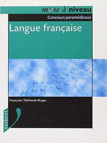 Concours paramdicaux : Langue franaise