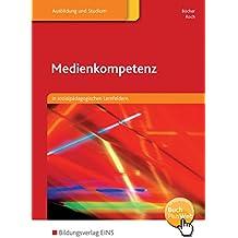 Medienkompetenz: in sozialpädagogischen Lernfeldern: Schülerband
