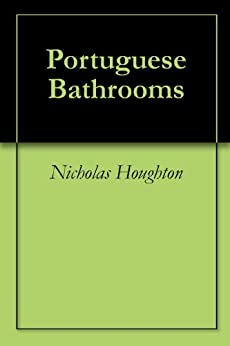 Portuguese Bathrooms by [Houghton, Nicholas]