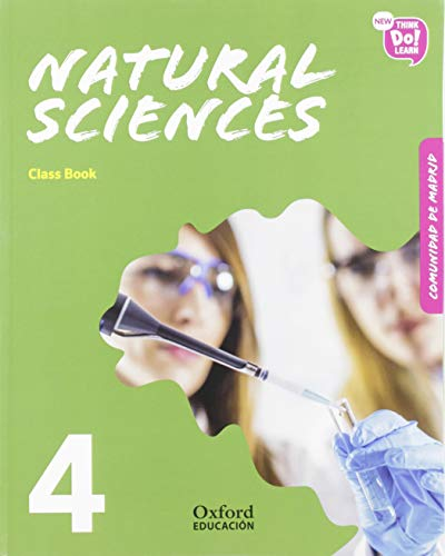 New Think Do Learn Natural Sciences 4 Class Book (Madrid Edition)
