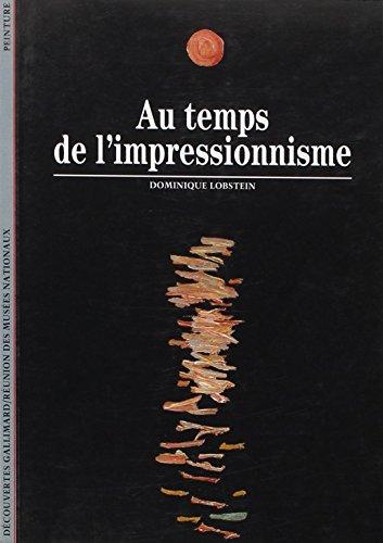 Au temps de l'impressionnisme: (1863-1886) par Dominique Lobstein