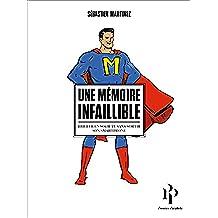 Une mémoire infaillible. Briller en société sans sortir son smartphone (Hors collection) (French Edition)