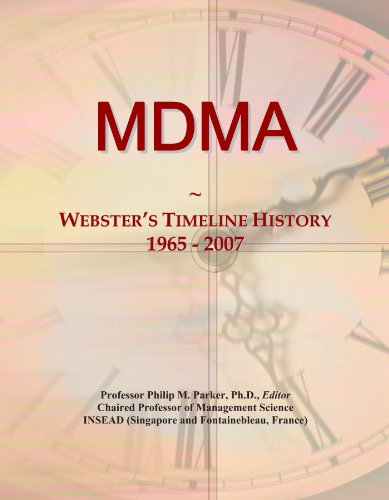MDMA: Webster's Timeline History, 1965 - 2007