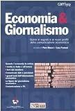 Image de Economia & giornalismo. Guida ai segreti e ai nuov