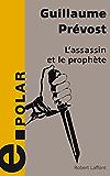 L'Assassin et le Prophète