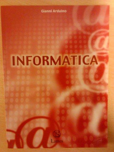 Informatica. Per la Scuola media. Con CD-ROM
