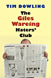 The Giles Wareing Haters' Club (English Edition)