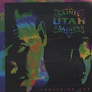 Utah Saints - Something Good US commercial CD single
