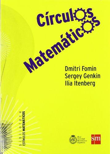 Círculos Matemáticos (Estímulos Matemáticos) por Ilia Itenberg