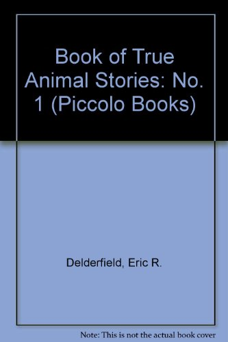Eric Delderfield's book of true animal stories.