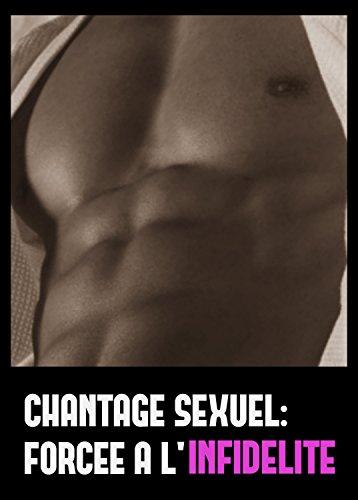 Couverture du livre Chantage sexuel: forcée à l'infidélité
