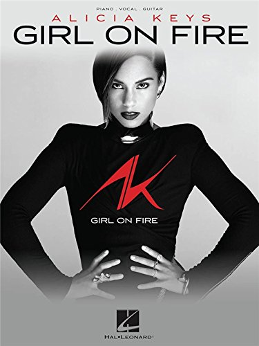 Alicia Keys : Girl On Fire. Partitions pour Piano, Chant et Guitare
