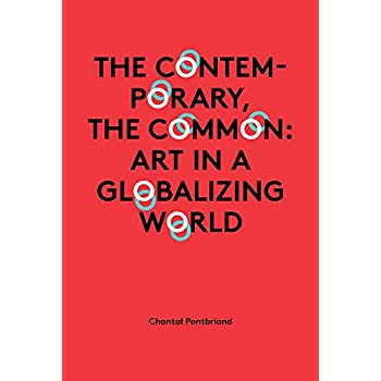 The Contemporary, the Common: Art in a Globalizing World