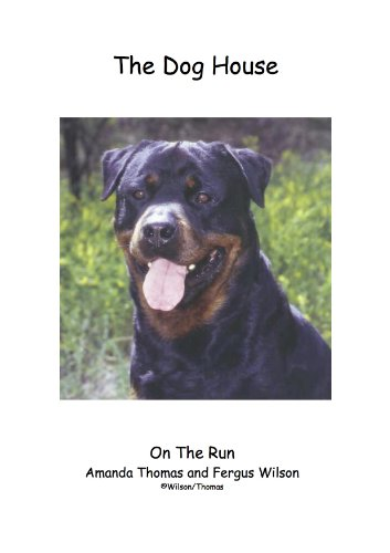 The Dog House 8 On The Run (English Edition) -