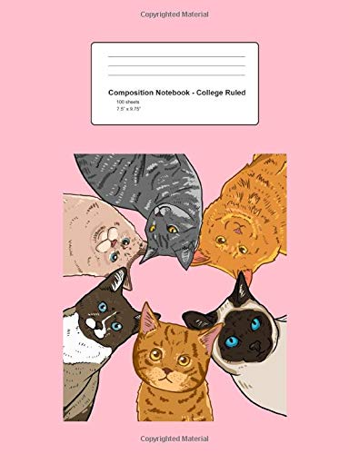 Composition Notebook - College Ruled: Blank Lined Exercise Book - Sitting Cats Looking Down Circle Cute Kitty Lover Girls Gift - Pink College Ruled ... Teens, Boys, Girls - 7.5