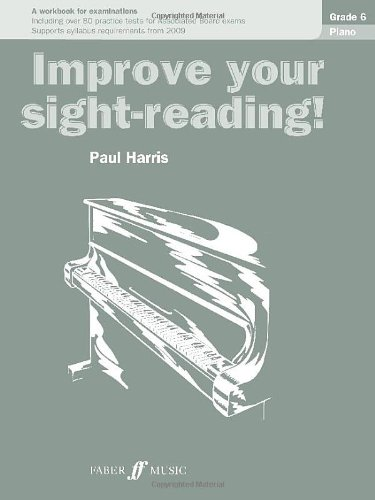 Piano: Grade 6 (Improve Your Sight-Reading!)