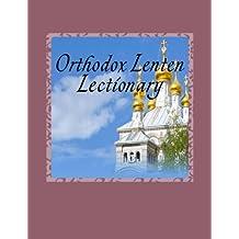 Orthodox Lenten Lectionary: Byzantine Rite