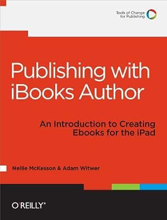 Publishing with iBooks Author eBook: Nellie McKesson, Adam