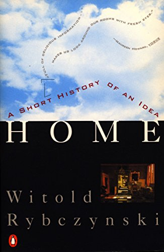 Home: A Short History of an Idea por Witold Rybczynski