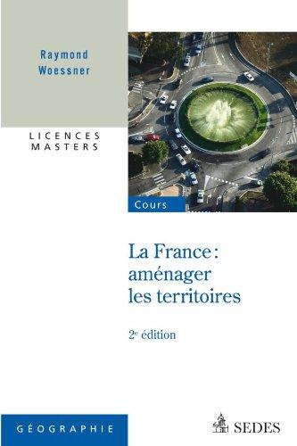 La France : aménager les territoires - Licences - Masters
