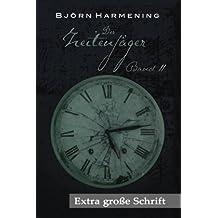 Zeitenjäger 2 - Extra große Schrift