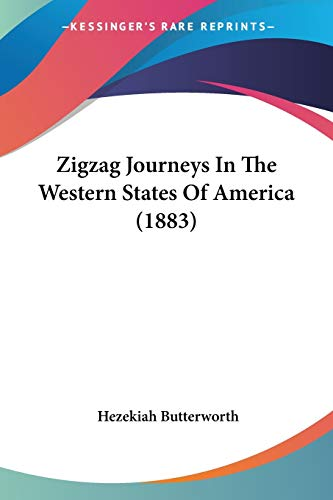 Zigzag Journeys in the Western States of America (1883)