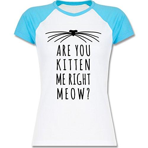 Statement Shirts - Are your kitten me right meow? Katze - zweifarbiges Baseballshirt / Raglan T-Shirt für Damen Weiß/Türkis