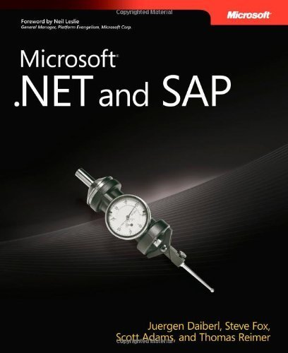 Microsoft? .NET and SAP (Developer Reference) by Daiberl, Juergen, Fox, Steve, Adams, Scott, Reimer, Thomas (2009) Paperback