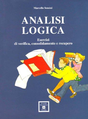 Analisi logica. Per la Scuola media